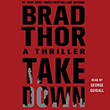 Takedown: Scot Harvath, Book 5 Audiobook by Brad Thor Narrated by George Guidall