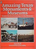 img - for Amazing Texas Monuments and Museums book / textbook / text book