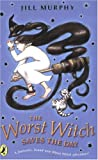 The Worst Witch Saves the Day (Young Puffin Story Books)