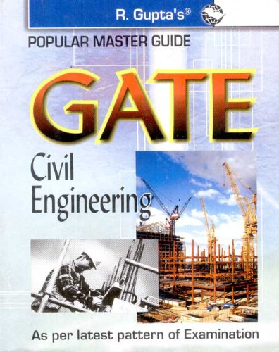 GATE-Civil Engineering Guide: As Per Latest Pattern of the Examination (Popular Master Guide)
