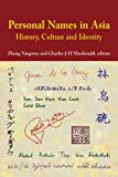 img - for Personal Names in Asia: History, Culture and Identity book / textbook / text book