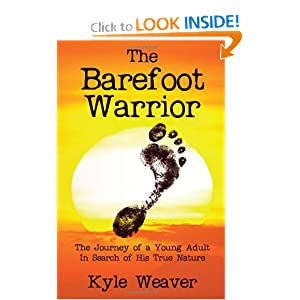 Download The Barefoot Warrior: The Journey of a Young Adult in Search of His True Nature