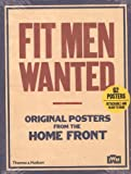 img - for Fit Men Wanted: Original Posters from the Home Front book / textbook / text book