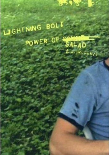 Lightning Bolt - The Power Of Salad