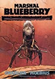 Marshall Blueberry: The Lost Dutchman's Mine and the Ghost with the Golden Bullets