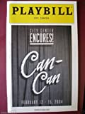 img - for Playbill from the City Center Encores production of Can-Can starring Patti LuPone Michael Nouri Eli Wallach Music & Lyrics by Cole Porter book / textbook / text book