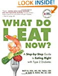 What Do I Eat Now?: A Step-by-Step Gu...