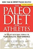 img - for Paleo Diet for Athletes (Revised Edition), The by ain, Cord, Loren PhD Revised Edition (2013) book / textbook / text book