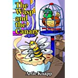 The Wasp and the Canary ~ Artie Knapp