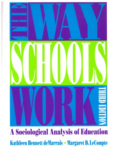 The Way Schools Work: A Sociological Analysis of...