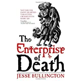 The Enterprise of Deathby Jesse Bullington