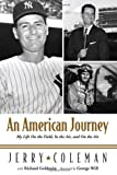 img - for An American Journey: My Life on the Field, in the Air, and on the Air book / textbook / text book