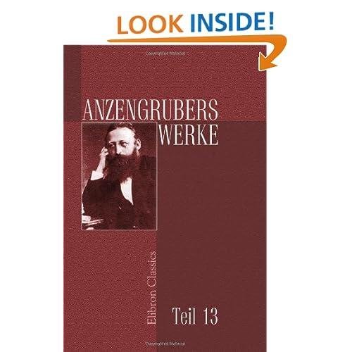 Anzengrubers Werke: Teil 13. Der Sternsteinhof (German Edition)