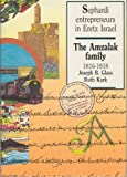 img - for Sephardi Entrepreneurs in Eretz Israel: The Amzalak Family - 1816-1918 book / textbook / text book