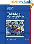 Technologie der Kunststoffe: Lern- un...