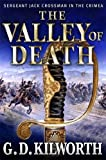 The Valley of Death (Sergeant 'Fancy Jack' Crossman Book 2)