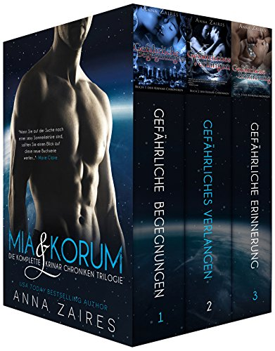 Anna Zaires - Mia & Korum (Die komplette Krinar Chroniken Trilogie) (German Edition)