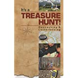 It's a Treasure Hunt! Geocaching & Letterboxing ~ G & R Publishing