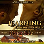 Learning a Long Hard Lesson About the Other Side: Amish Erotica | Tatyana Maxwell