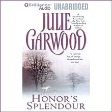 Honor's Splendour (       UNABRIDGED) by Julie Garwood Narrated by Anne Flosnik