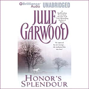 Honor's Splendour | [Julie Garwood]