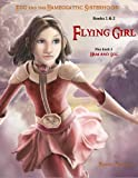 img - for Flying Girl (Egg and the Hameggattic Sisterhood - Books 1 & 2) book / textbook / text book
