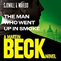 The Man Who Went Up in Smoke: Martin Beck Series, Book 2 Audiobook by Maj Sjöwall, Per Wahlöö Narrated by Tom Weiner