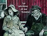 """Afficher """"Le Pêcheur et sa femme"""""""
