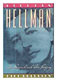 Lillian Hellman: Her Legend and Her Legacy (0312000499) by Carl E. Rollyson