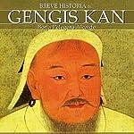 Breve historia de Gengis Kan | Borja Pelegero Alcaide