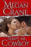 Tempt Me, Cowboy (Montana Mi... - Megan Crane