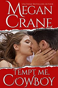 Tempt Me, Cowboy by Megan Crane ebook deal