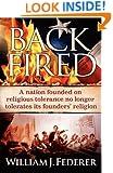 Backfired: A Nation Born For Religious Tolerance No Longer Tolerates Religion