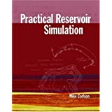 Practical Reservoir Simulation