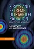 img - for X-Rays and Extreme Ultraviolet Radiation: Principles and Applications book / textbook / text book