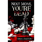 Next Move, You're Dead (Kindle Edition) recently tagged