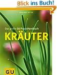 Das gro�e GU PraxisHandbuch Kr�uter (...