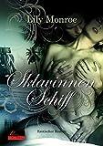 Sklavinnenschiff: Erotischer Roman