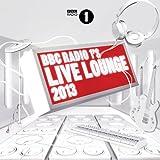 BBC Radio 1's Live Lounge 2013 Various