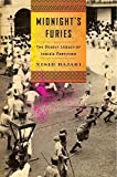 img - for Midnight's Furies: The Deadly Legacy of India's Partition Hardcover - June 9, 2015 book / textbook / text book