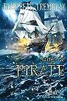 Sang de pirate, tome 3 : Poursuites par Tremblay