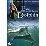 Eye of the Dolphin ~ Wendy Braun