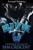 Bad to the Bone (Dirty Fuckers MC Book 1)