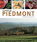 Flavors of Piedmont (Flavors of Italy)