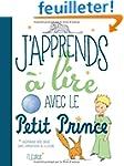 J'apprends � lire avec le Petit Prince