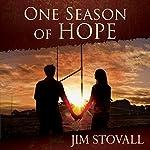 One Season of Hope | Jim Stovall