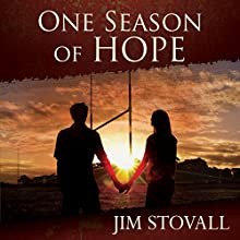 One Season of Hope (       UNABRIDGED) by Jim Stovall Narrated by Rich Germaine