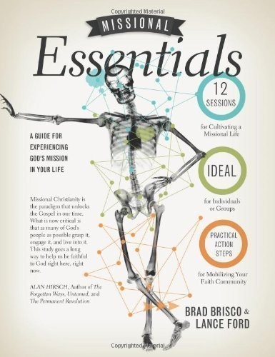 missional-essentials-a-guide-for-experiencing-gods-mission-in-your-life-by-lance-ford-brad-brisco-9-