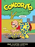 img - for CONDORITO 365 CHISTES CORTOS. TOMO 1 (Spanish Edition) book / textbook / text book