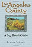 Search : Los Angeles County, A Day Hiker's Guide